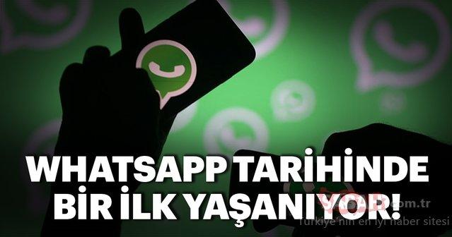 WhatsApp tarihinde bir ilk yaşanıyor!