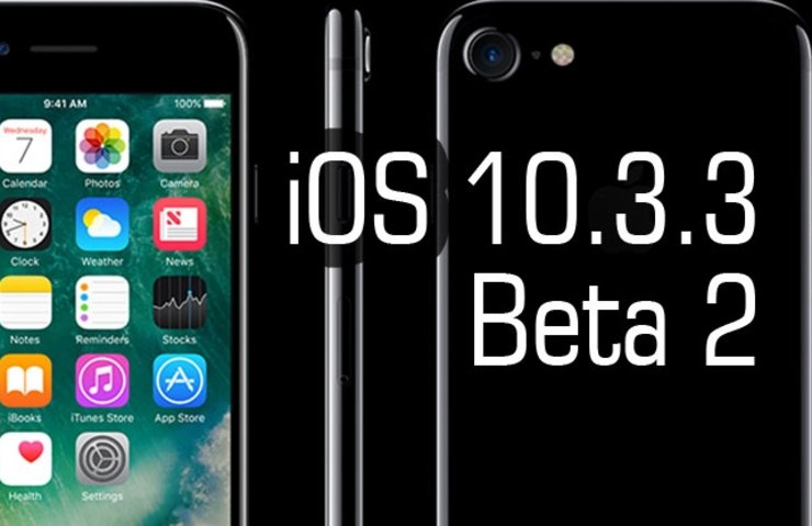 APPLE İOS 10.3.3 BETA 2'Yİ YAYINLADI