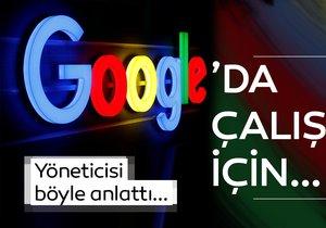 İşte Google'da çalışmak için tüyolar