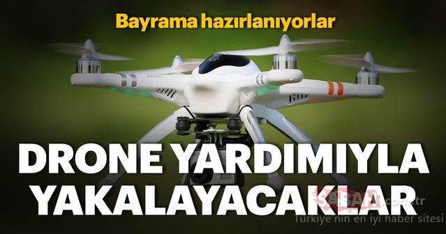 Kaçan kurbanları yakalamak için Drone ve ATV kullanacaklar