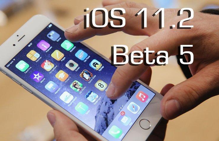 APPLE, İOS 11.2 BETA 5'İ YAYINLADI