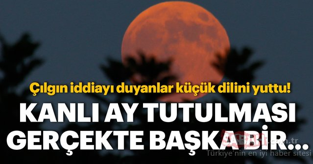 Ay ve Güneş Tutulması hakkındaki çılgın iddia