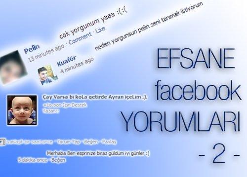 Efsanevi Facebook yorumları 2