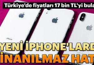 Yeni iPhone'larda büyük hata