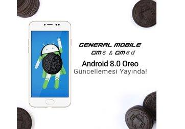 General Mobile GM 6 için Android 8.0 Oreo geldi!