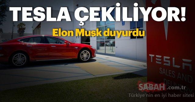 Elon Musk açıkladı! Tesla çekiliyor